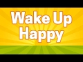 Positive MORNING Music for ENERGY! Wake Up Happy!