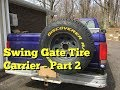 DIY Swing Out Tire Carrier F150 - Part 2