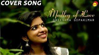 Medley of Love l Greeshma Gopakumar l Harikrishnan G l Treblemakers Music Company