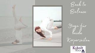 Yoga: Back to Balance - wenn mal wieder alles in Schieflage ist.