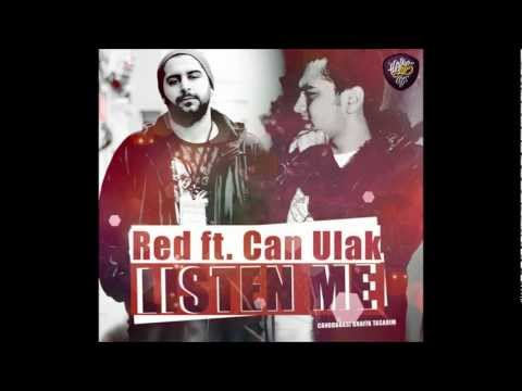 Red Feat. Can Ulak - Listen Me [ Diss To No.1 & Asi Styla ]