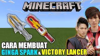 Cara Membuat Ginga Spark Victory Lancer Build Minecraft Ultraman Ginga Victory