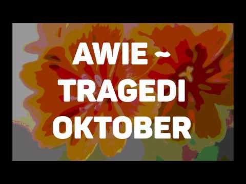 Awie   Tragedi Oktober Lirik