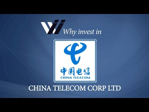 China Telecom Corp Ltd - Why Invest in
