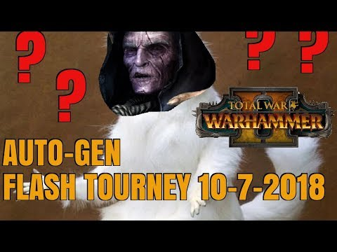 FLASH TOURNAMENT SERIES | Week 8 - Total War: Warhammer 2 AUTO-GEN EDITION