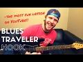 Hook - Blues Traveler Guitar Lesson