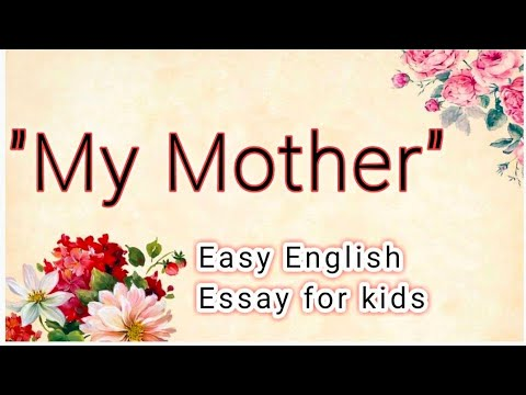 Essay for my mother