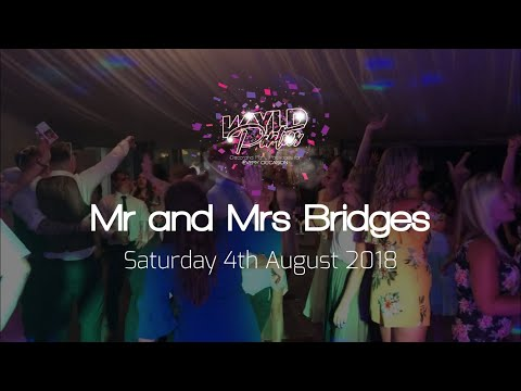 Wyld Parties Aftermovie - Mr and Mrs Bridges