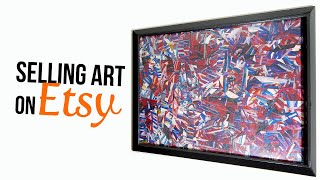 How to Sell Your Art on Etsy