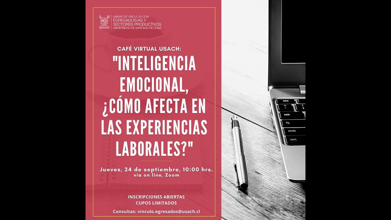 Inteligencia Emocional, ¿Cómo afecta en las experiencias Laborales?