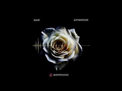 Attention (Remix Z4ID)