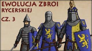 Ewolucja Zbroi Rycerskiej cz.3 - Historia Na Szybko