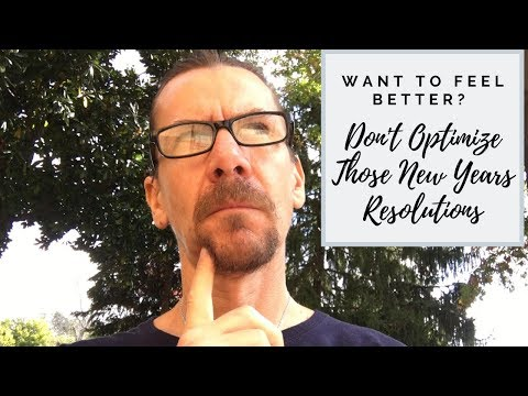 Want To Feel Better? Don't Optimize New Years Resolutions | #BeProbiotic Ep. 5