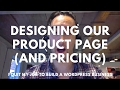 How we design our product and service pages - Building a WordPress business diary