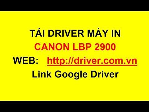 Download Driver Máy In Canon 2900 -Driver.com.vn