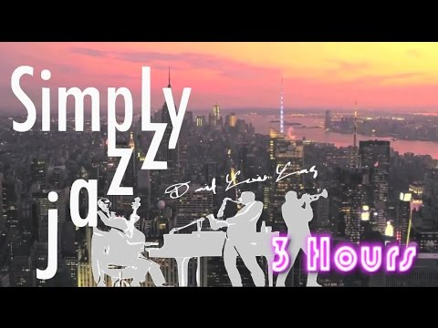 Jazz Instrumental: 3 HOURS of Jazz Music Playlist for Relaxing Happy Summer Chill Out