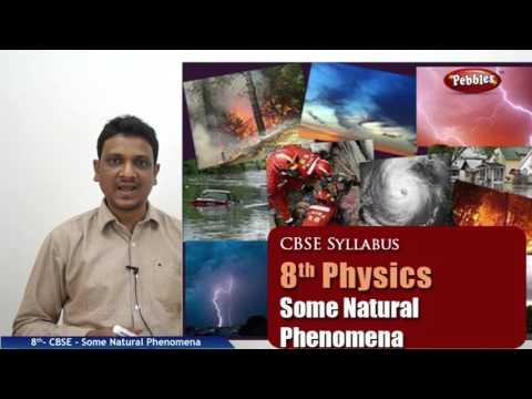 Some Natural Phenomena | Class 8th Science-Physics | NCERT | CBSE Syllabus | Live Videos