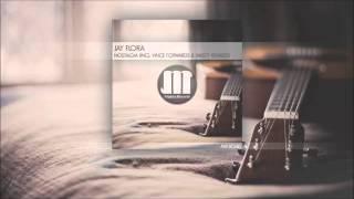 Jay Flora - Nostalgia (Original Mix)