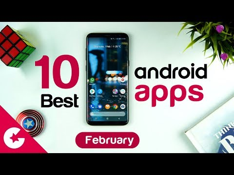 Top 10 Best Apps for Android - Free Apps 2018 (February)