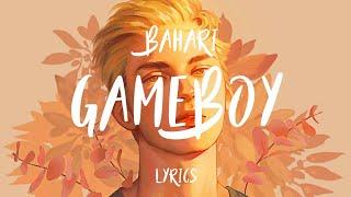 Bahari Gameboy Lyrics.mp3