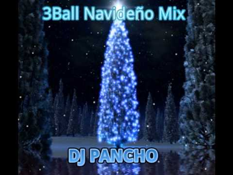 3Ball Navideño Mix 2011 by DJ PANCHO