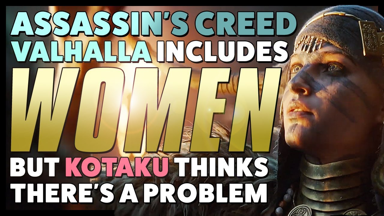 Assassin S Creed Valhalla Includes Women Kotaku Thinks There S A