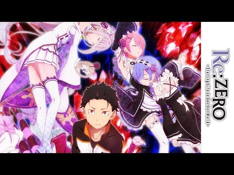 Re:ZERO - Official Trailer