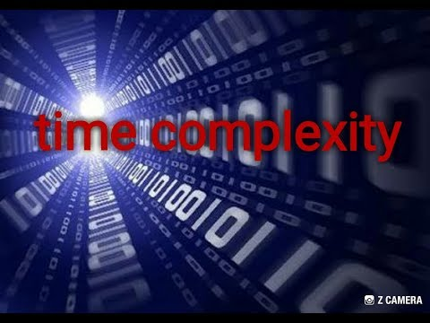 Time complexity (Big O notation) of an algorithm in a simplest way / analysis of algorithm