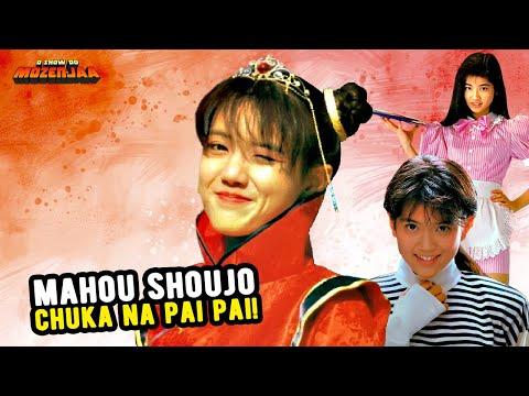 Mahou Shoujo Chuka na Pai Pai! (魔法少女ちゅうかなぱいぱい!) | O Show do Mozenjaa