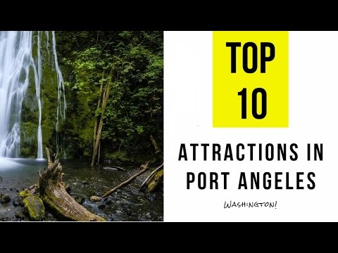 Top 10. Best Tourist Attractions in Port Angeles - Washington