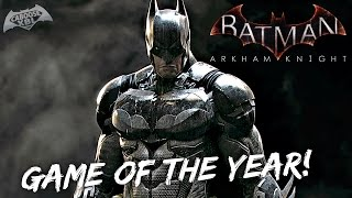 Batman Arkham Knight: Game of the Year Edition!