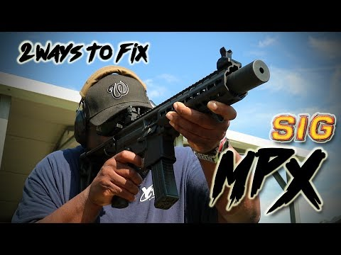 2 Ways to fix the SIG MPX