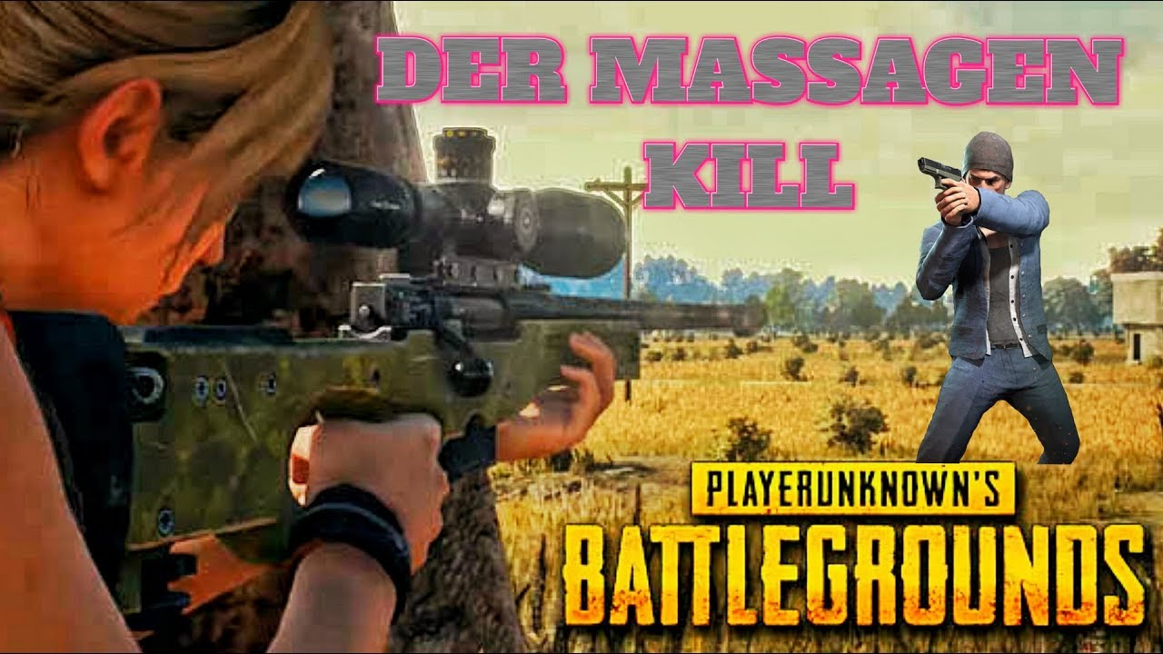 DER MASSAGEN KILL - PUBG PLAYERUNKNOWN'S BATTLEGROUNDS - Deutsch German