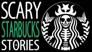 9 True Scary Starbucks Horror Stories