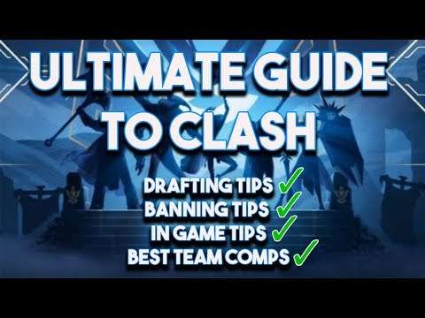 The Ultimate Guide To Winning Clash  Best Team Comps How To Draft Ban and In Game Tips