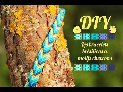 DIY  Les bracelets brésiliens  noeuds de base et motifs chevrons , YouTube