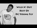Download Wild N' Out | Best of DC Young Fly | #BestOf Part 1