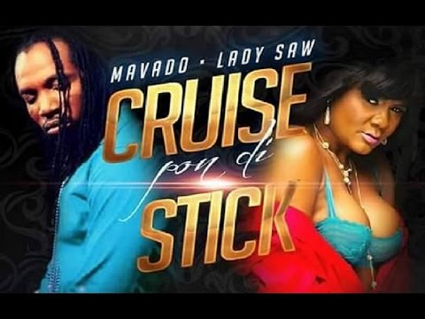 Mavado Ft Lady Saw - Cruise Pon Di Dick | Explicit | Full Song | 2015
