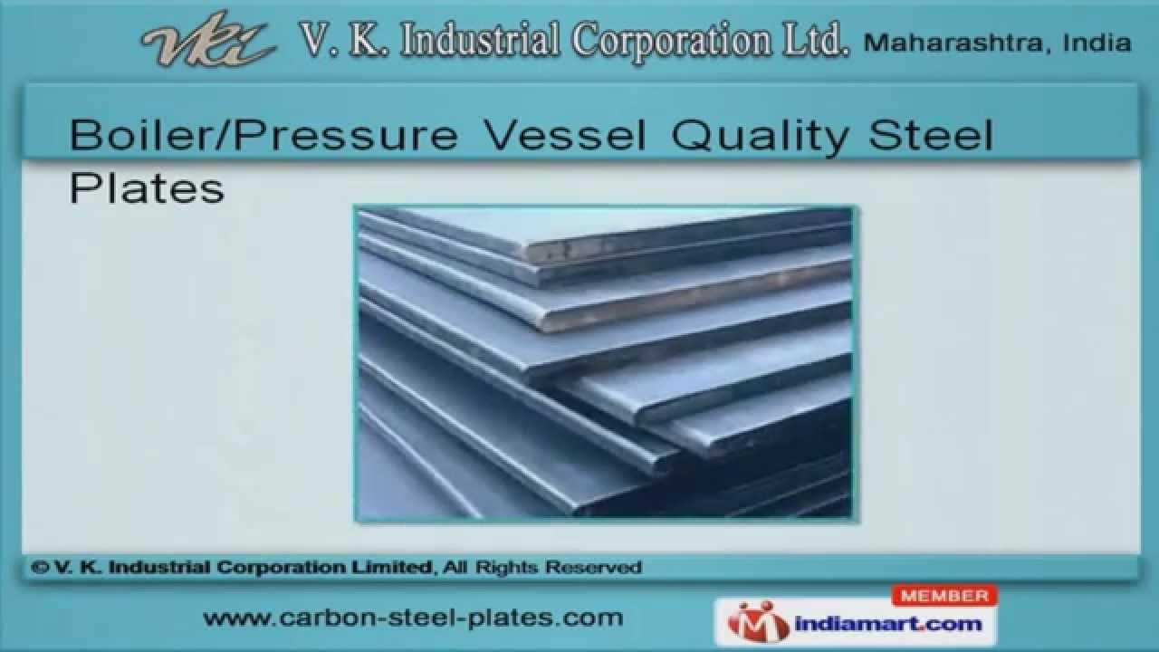 Boiler/Pressure Vessel Quality Steel Plates by V. K. Industrial ...