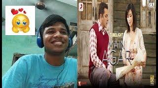 Tubelight - Main Agar Song Salman Khan,Zhu Zhu Atif Aslam Reaction(ROMANTIC)