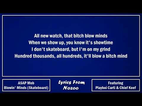 A$AP Mob - Blowin' Minds (Skateboard) (Lyrics) Ft. A$AP Rocky,, Chief Keef & Playboi Carti