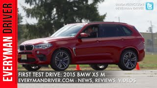 Here's the 2015 BMW X5 M On Everyman Driver