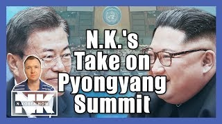[Alex's Briefing] North Korea's take on Pyongyang summit