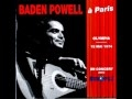"Baden Powell plays -""Samba do Avião"" - Live in Paris -1974"