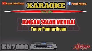 JANGAN SALAH MENILAI Karaoke/lirik Tagor Pangaribuan KN7000