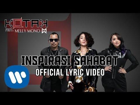 Download KOTAK - Inspirasi Sahabat feat. Melly Mono    Mp4 baru