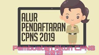 Cara Mendaftar Cpns 2019  Pembuatan Akun Di Httpssscasn.bkn.go.id  Tahap 1