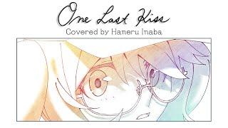 【Anime PV】One Last Kiss / 宇多田ヒカル Covered by 因幡はねる /シン・エヴァンゲリオン劇場版テーマソング【因幡はねる / あにまーれ】