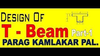 Design of T-beam (PART-1)  in Hindi by PARAG KAMLAKAR PAL.