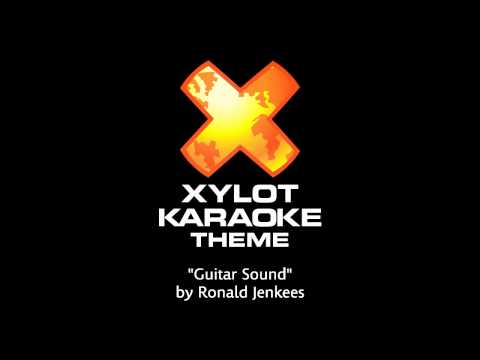 Xylot Karaoke Main Theme: Roanld Jenkees - Guitar Sound